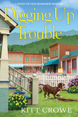 Digging Up Trouble by Kitt Crowe