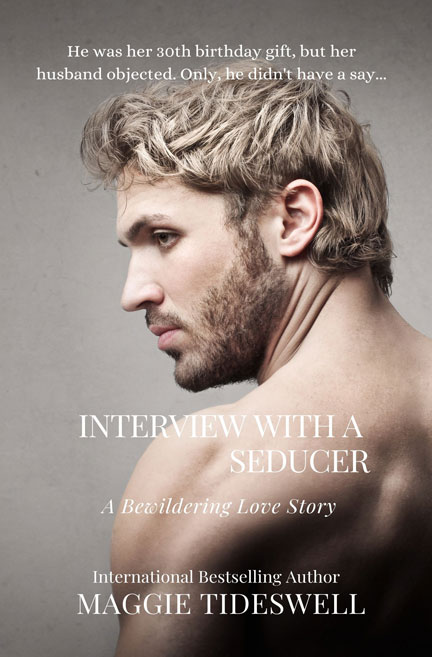 Interview with a Seducer by Maggie Tideswell