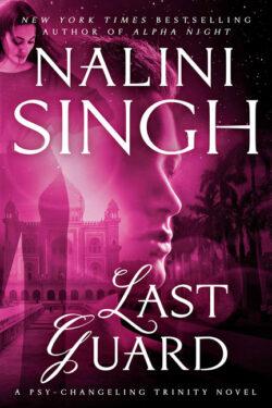 Last Guard by Nalini Singh