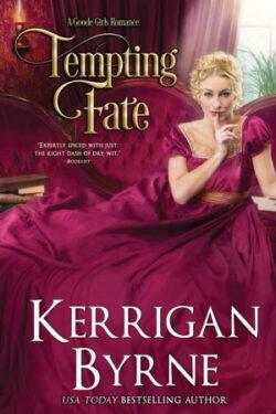 Tempting Fate by Kerrigan Byrne