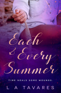 Each & Every Summer by LA Tavares
