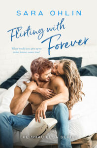 Flirting with Forever by Sara Ohlin