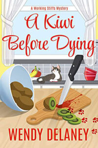 A Kiwi Before Dying by Wendy Delaney