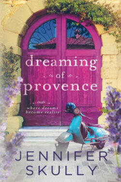 Dreaming of Provence by Jennifer Skully