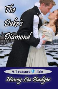 The Duke's Diamond by Nancy Lee Badger