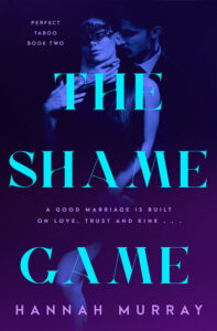 The Shame Game by Hannah Murray
