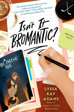 Isn't It Bromantic by Lyssa Kay Adams