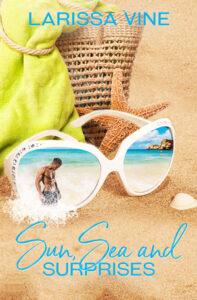 Sun, Sea, and Surprises by Larissa Vine