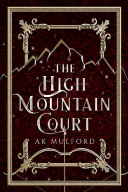 The High Mountain Court by A.K. Mulford