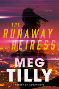 The Runaaway Heiress by Meg Tilly