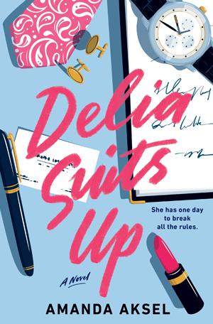 Delia Suits Up by Amanda Askel