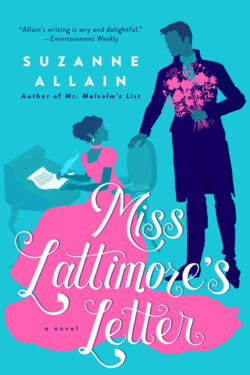 Miss Lattimore's Letter by Suzanne Allain