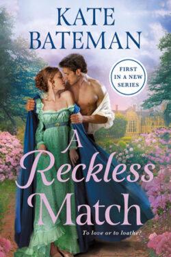 A Reckless Match by Kate Bateman