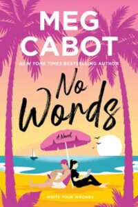 No Words by Meg Cabot