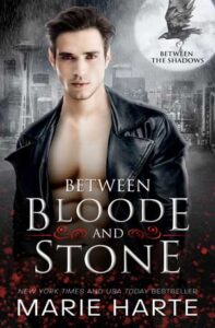 Between Bloode and Stone by Marie Harte