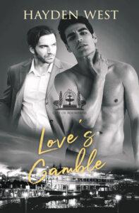 Love's Gamble by Hayden West